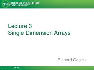 Lecture 3 Single Dimension Arrays