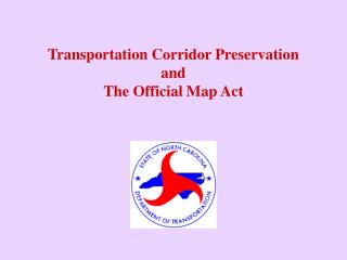 Transportation Corridor Preservation  and The Official Map Act