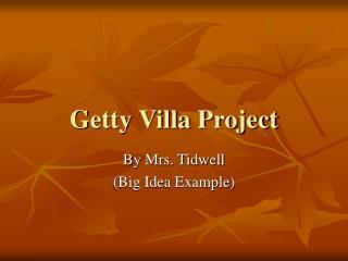 Getty Villa Project