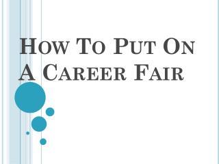 How To Put On A Career Fair
