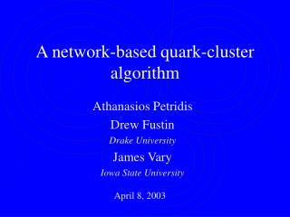 A network-based quark-cluster algorithm