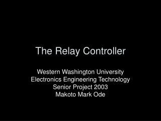 The Relay Controller
