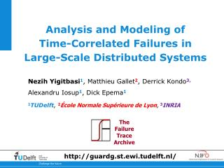 Analysis and Modeling of  Time-Correlated Failures in  Large-Scale Distributed Systems