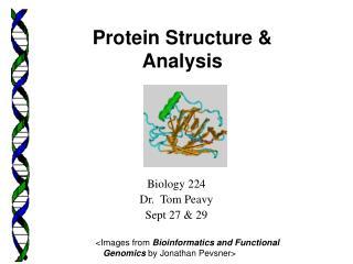 Biology 224 Dr.  Tom Peavy Sept 27 & 29