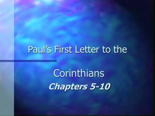 Paul's First Letter to the