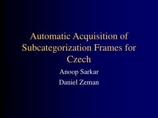 Automatic Acquisition of Subcategorization Frames for Czech