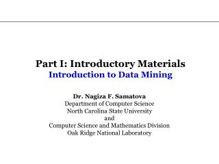 Part I: Introductory Materials Introduction to Data Mining