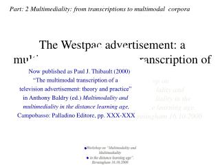 The Westpac advertisement: a multimodal analysis and transcription of a dynamic text