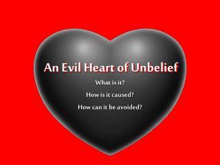 An Evil Heart of Unbelief