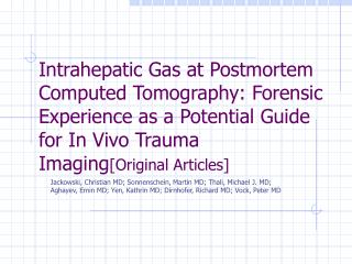 Intrahepatic Gas at Postmortem Computed Tomography: Forensic Experience as a Potential Guide for In Vivo Trauma Imaging