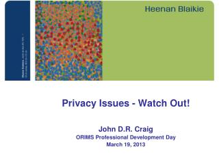 Privacy Issues - Watch Out!