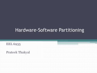 Hardware-Software Partitioning