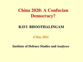 China 2020: A Confucian Democracy?