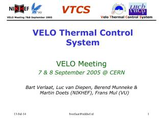 VELO Thermal Control System