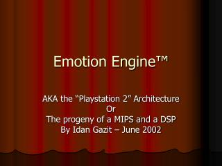Emotion Engine™
