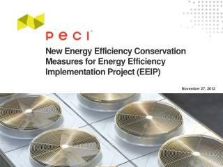 New Energy Efficiency Conservation Measures for Energy Efficiency  Implementation Project (EEIP)
