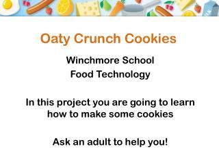 Oaty  Crunch Cookies