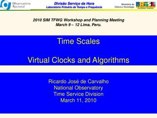2010 SIM TFWG Workshop and Planning Meeting March 9 – 12 Lima, Peru.