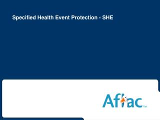 Specified Health Event Protection - SHE