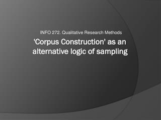 'Corpus Construction' as an  alternative logic of sampling