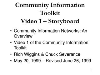 Community Information Toolkit  Video 1 – Storyboard
