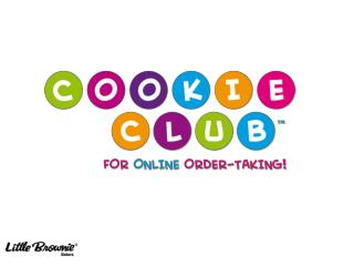 WHAT IS THE  COOKIE CLUB?