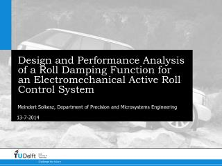 Design and Performance Analysis of a Roll Damping Function for an Electromechanical Active Roll Control System