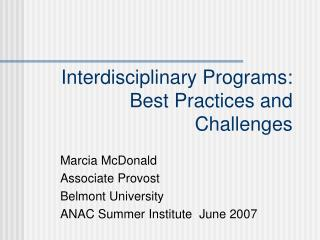 Interdisciplinary Programs: Best Practices and Challenges