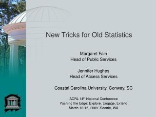 New Tricks for Old Statistics