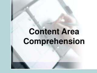 Content Area Comprehension