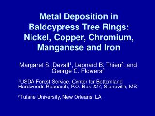 Metal Deposition in Baldcypress Tree Rings: Nickel, Copper, Chromium, Manganese and Iron