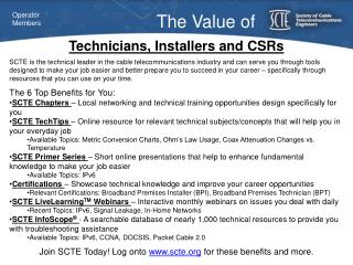 Technicians, Installers and CSRs