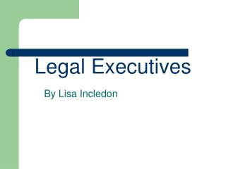 Legal Executives