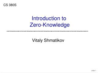 Introduction to  Zero-Knowledge