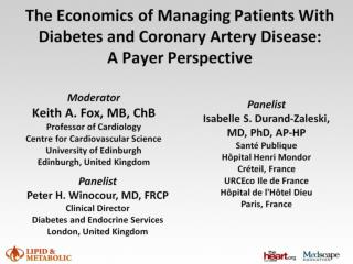 The Economics of Managing Patients With Diabetes and Coronary Artery Disease:  A Payer Perspective