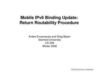 Mobile IPv6 Binding Update:  Return Routability Procedure