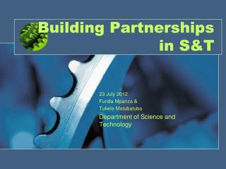 Building Partnerships in S&T