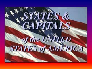 STATES & CAPITALS  of the UNITED STATES of AMERICA