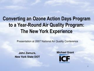 Converting an Ozone Action Days Program to a Year-Round Air Quality Program:  The New York Experience