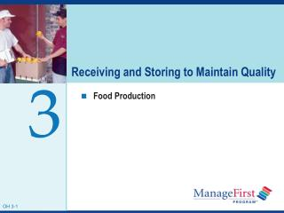Receiving and Storing to Maintain Quality