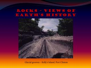 Rocks – Views of Earth's History