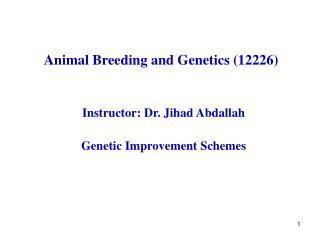 Animal Breeding and Genetics (12226)