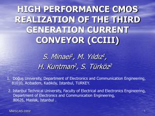 HIGH PERFORMANCE CMOS REALIZATION OF THE THIRD GENERATION CURRENT CONVEYOR (CCIII)