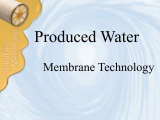 Membrane Technology