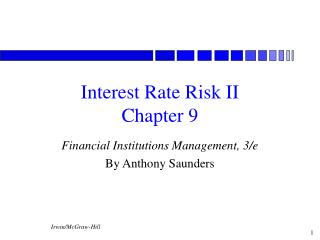 Interest Rate Risk II Chapter 9