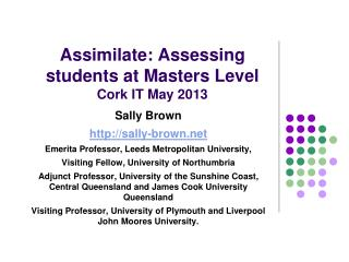Assimilate: Assessing students at Masters Level Cork IT May 2013
