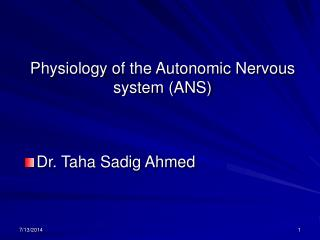 Physiology of the Autonomic Nervous system (ANS)