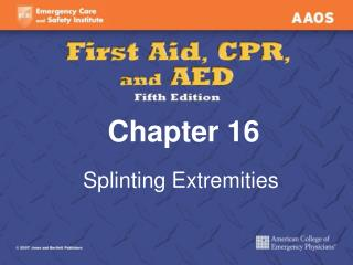 Splinting Extremities