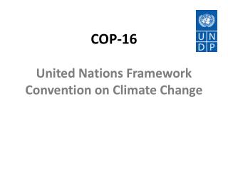 COP-16 United Nations Framework Convention on Climate Change