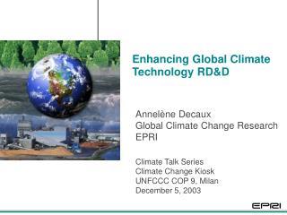 Enhancing Global Climate Technology RD&D